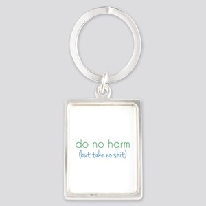 Do No Harm, But... Keychains