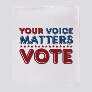 Your Voice Matters Throw Blanket