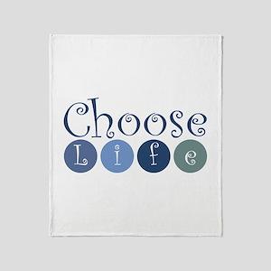 Choose Life (circles) Throw Blanket