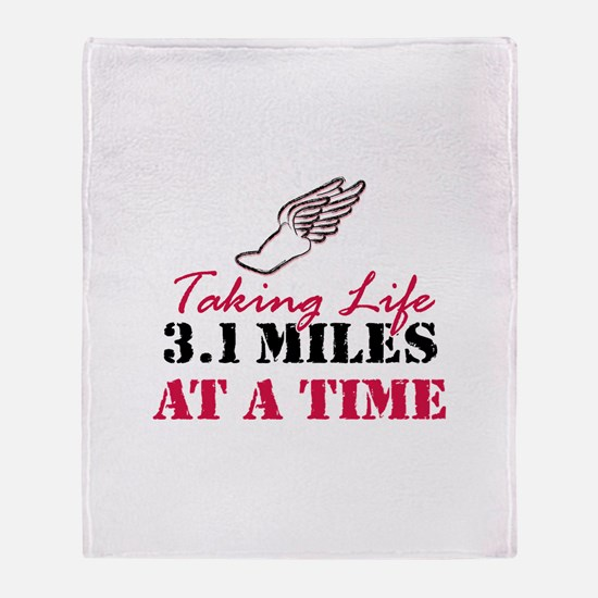 Taking Life 3.1 miles Throw Blanket