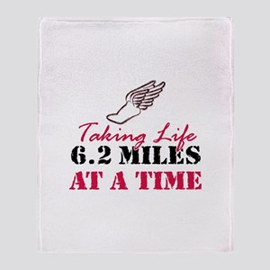 Taking Life 6.2 miles Throw Blanket