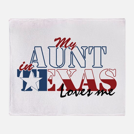 My Aunt in TX Throw Blanket