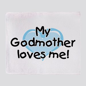 My Godmother loves me bl Throw Blanket