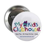 """My Kids Clubhouse 2.25"""" Button"""