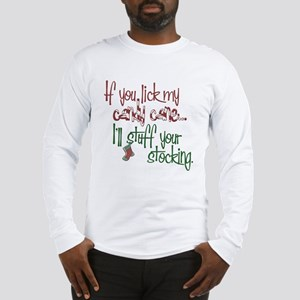 If you lick my candy cane... Long Sleeve T-Shirt