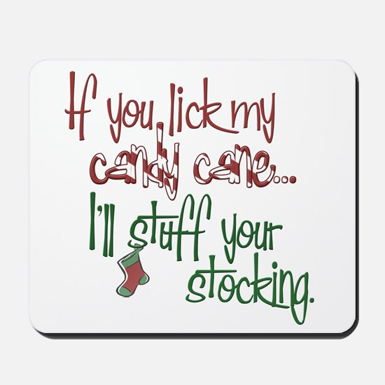 If you lick my candy cane... Mousepad
