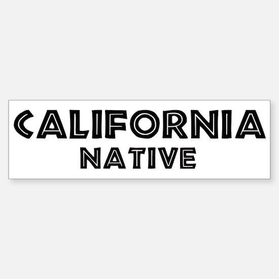 California Native Bumper Bumper Bumper Sticker