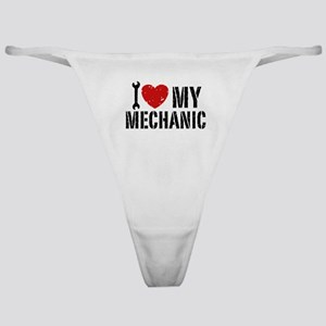 I Love My Mechanic Classic Thong