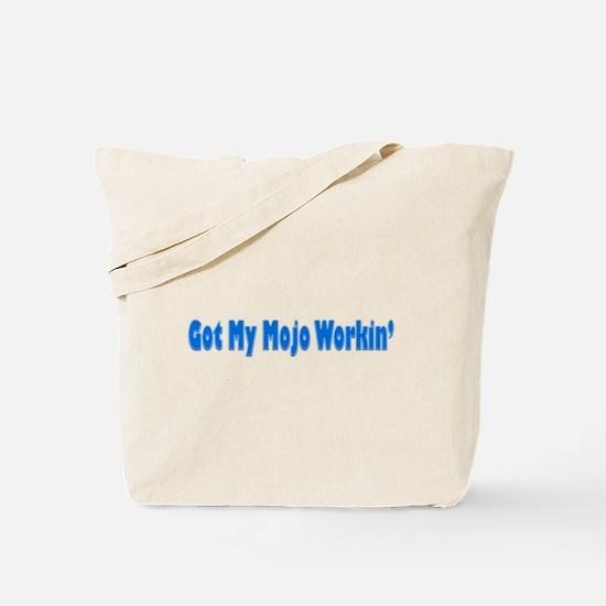 Got My Workin' Tote Bag