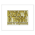Bodhissatva in Training Small Poster