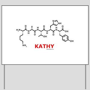Kathy molecularshirts.com Yard Sign