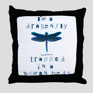 I'm a Dragonfly Throw Pillow