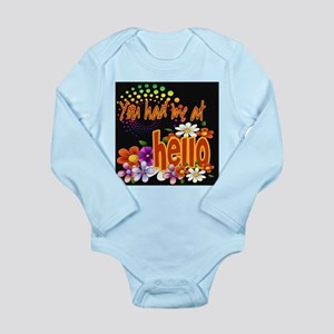 You Had Me At Hello Long Sleeve Infant Bodysuit