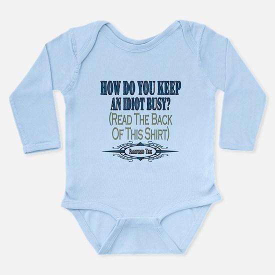 Busy Idiot Long Sleeve Infant Bodysuit