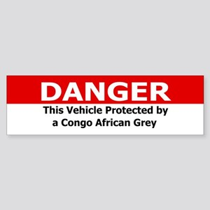 Danger: Congo African Grey Bumper Sticker