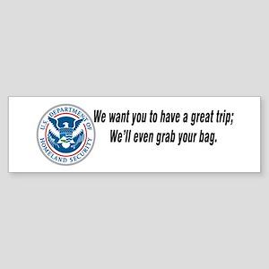 TSA...Grab your bag. Sticker (Bumper)