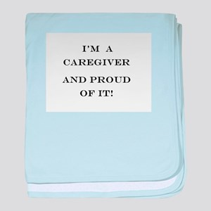 I'm a caregiver and proud of it! baby blanket