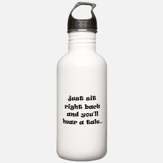 Just sit right back Water Bottle
