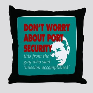 Port security Throw Pillow