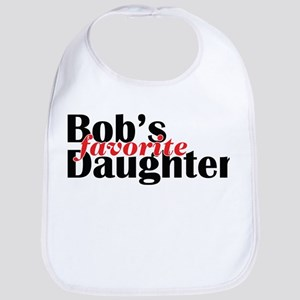 Bob's Daughter Bib