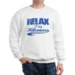 Hilarious Sweatshirt