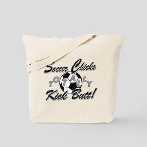 Soccer Chicks Kick Butt! Tote Bag