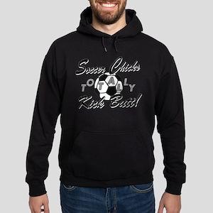 Soccer Chicks Kick Butt! Hoodie (dark)