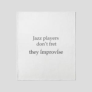 Jazz Player Don't Fret Throw Blanket