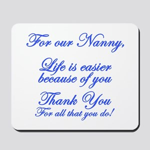 For our Nanny Mousepad