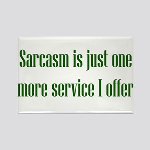 Sarcasm Service Rectangle Magnet