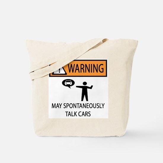 Car Talk Warning Tote Bag