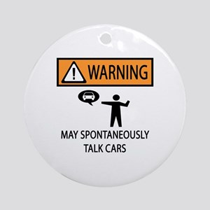 Car Talk Warning Ornament (Round)