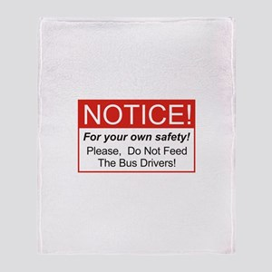 Notice / Bus Drivers Throw Blanket