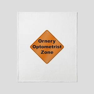 Ornery Optometrist Throw Blanket