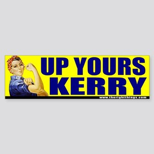 "Rosie Riveter ""Up Yours Kerry"" Bumper Sticker"