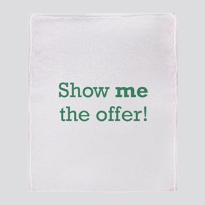Show me the Offer Throw Blanket