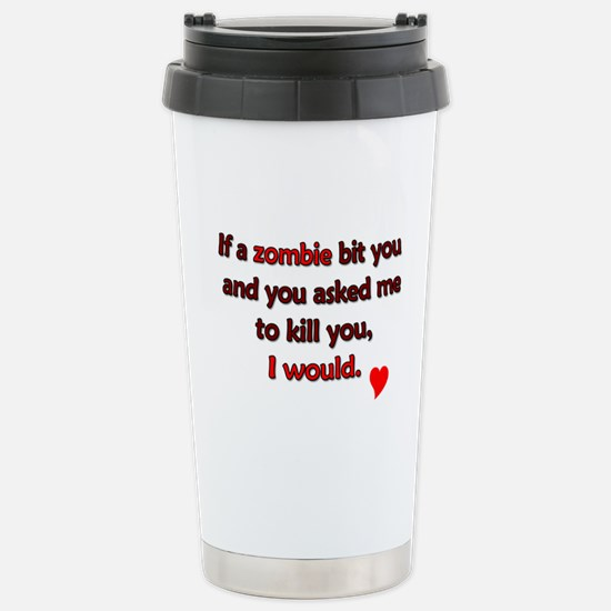 Zombie bite love - Stainless Steel Travel Mug