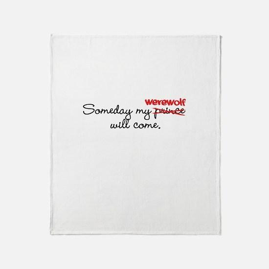 Someday My Werewolf Throw Blanket