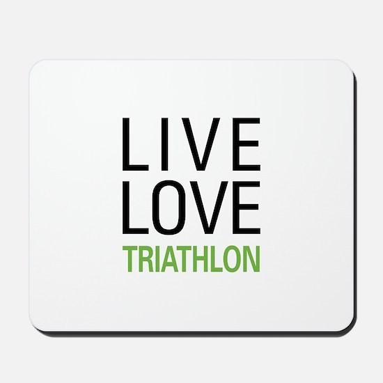 Live Love Triathlon Mousepad