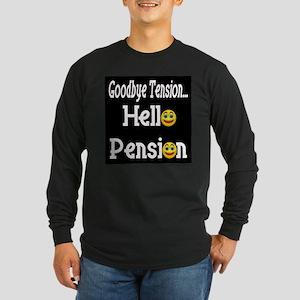 Retirement Pension Long Sleeve Dark T-Shirt
