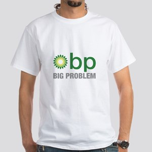 BP Oil Spill New 2 White T-Shirt