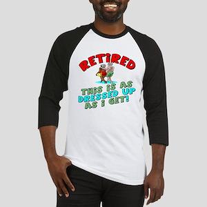 Dressed For Retirement Baseball Jersey