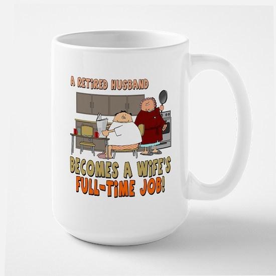 Retired Husband Large Mug