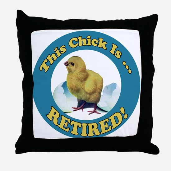 Retired Chick Throw Pillow