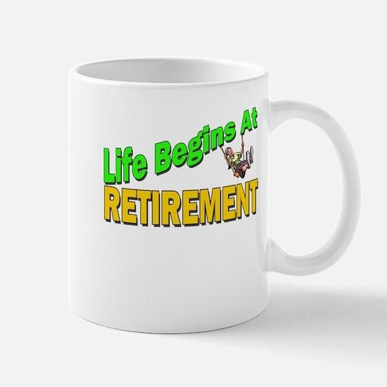Life Begins At Retirment Mug
