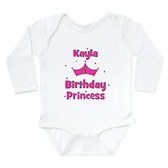 1st Birthday Princess Kayla! Long Sleeve Infant Bo