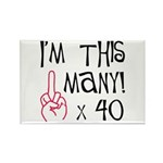 40th birthday middle finger s Rectangle Magnet (10