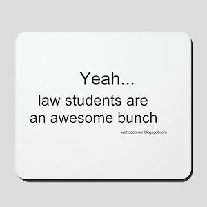 Law students Mousepad