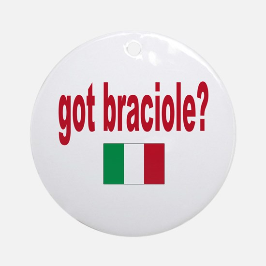 got braciole? Ornament (Round)