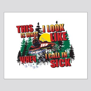 Snowmobiling is Life Live IT Small Poster
